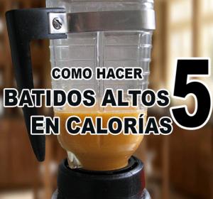 5 Batidos altos en calorías rápidos para el aumento de peso